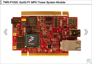 NXP<sup&gt;&amp;#174;</sup&gt; Tower<sup&gt;&amp;#174;</sup&gt; TWR-P1025 Evaluation Board