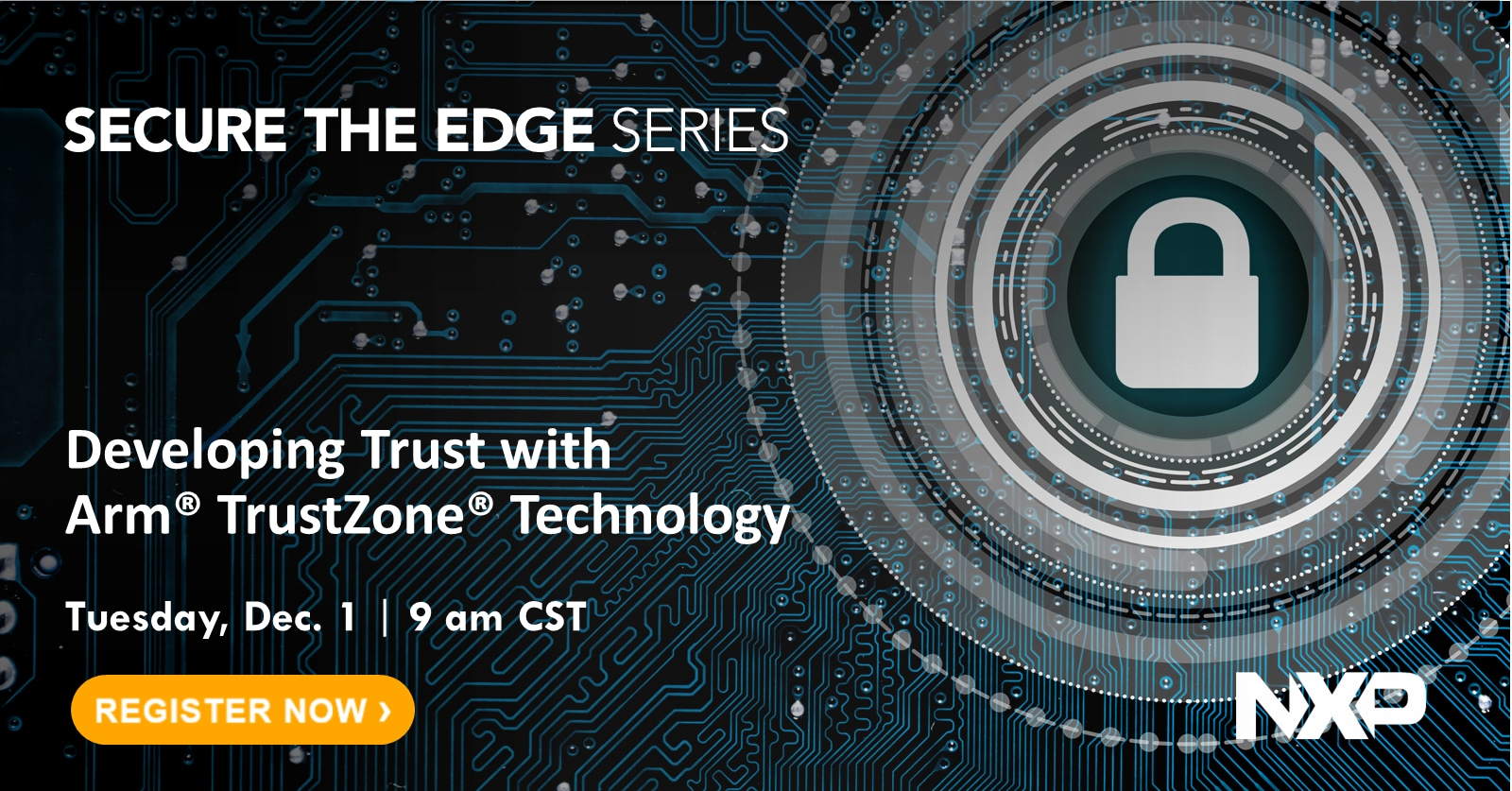 Secure the Edge: Developing Trust with Arm TrustZone Technology