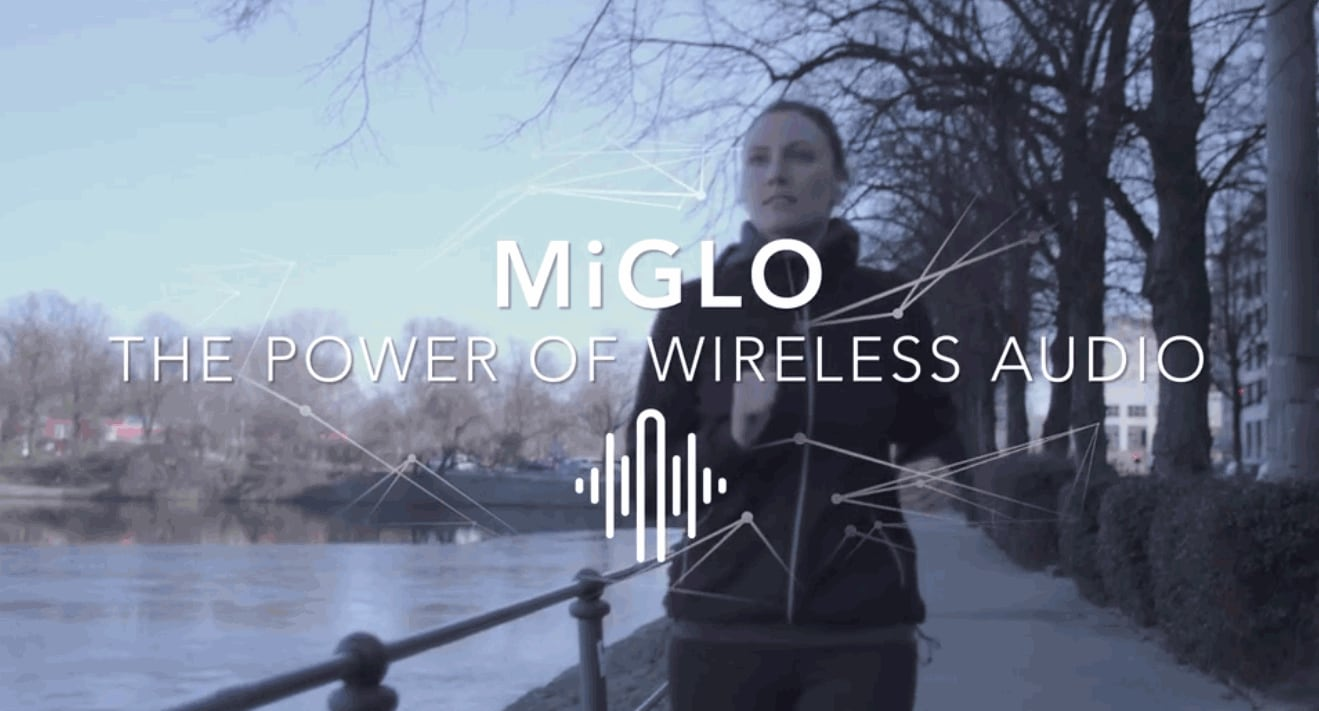 MiGLO The power of wireless audio