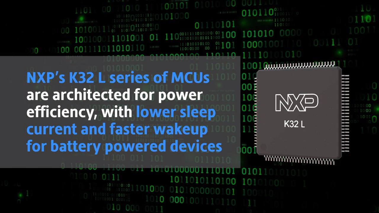 Ultra-Low Power K32 L Series MCUs Optimized for Low-leakage Applications thumbnail